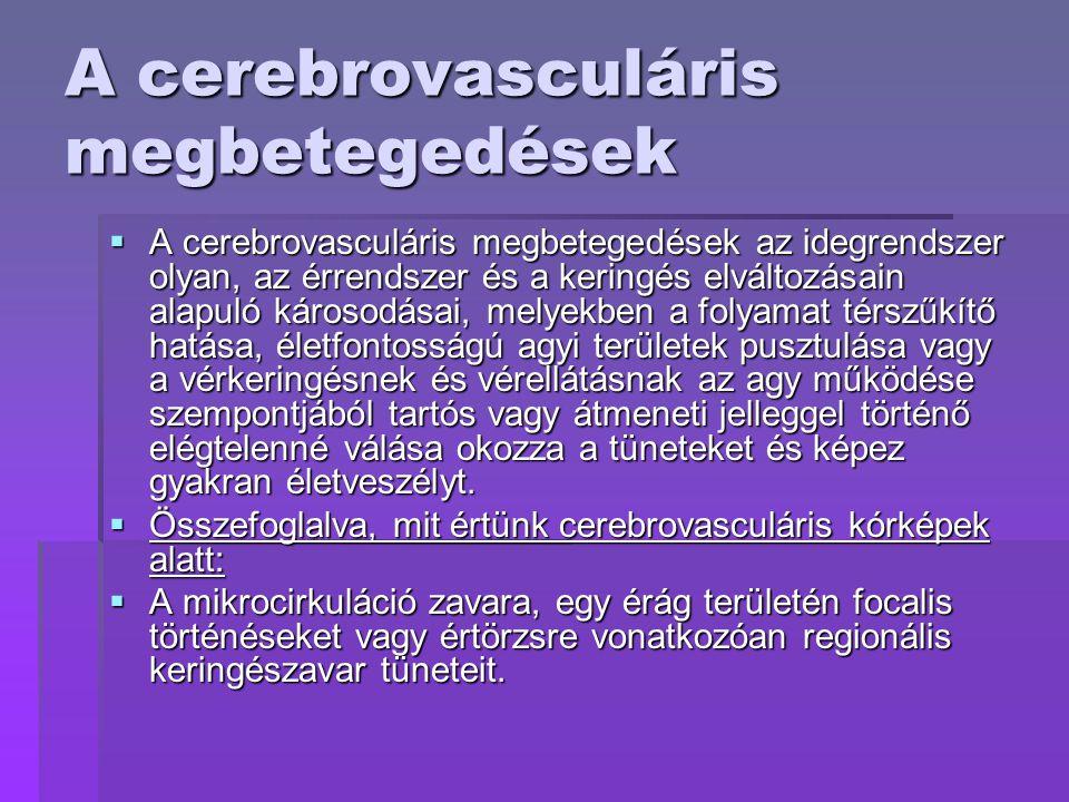 cerebrovascularis betegség magas vérnyomás ecetbe mártott zokni magas vérnyomás ellen
