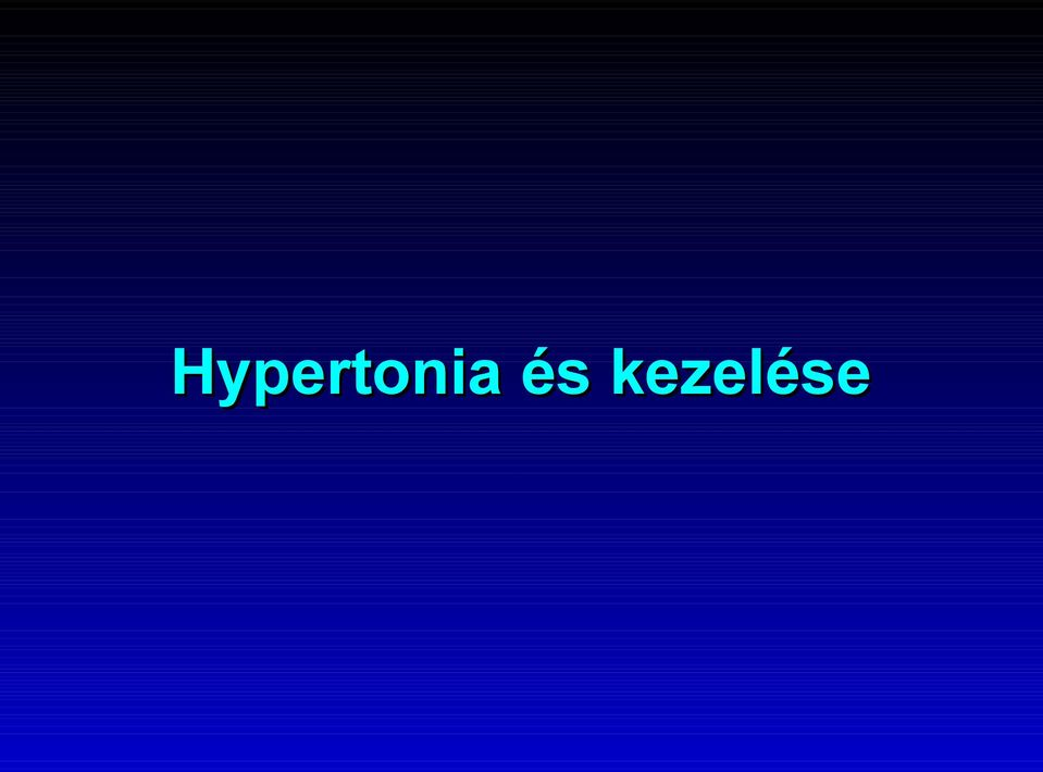 klinika hipertónia kezelése